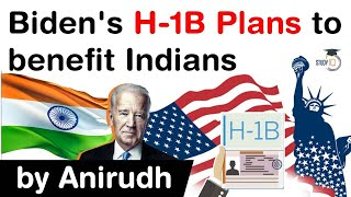 Joe Biden's New H1B Visa Plan explained - How it will benefit Indian professionals? #UPSC #IAS