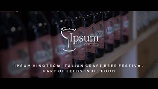 Leeds Indie Food: Italian Craft Beer Festival