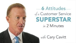 Customer Service Specialist: 6 Attitudes of a Service Superstar in 2 Minutes