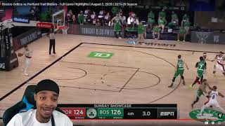FlightReacts Boston Celtics vs Portland Trail Blazers - Full Game Highlights | August 2, 2020!