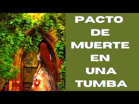 Pacto de muerte en una tumba