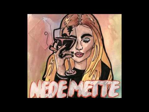 Nede mette 1 times version