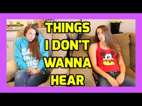 7 Things I Never Wanna Hear