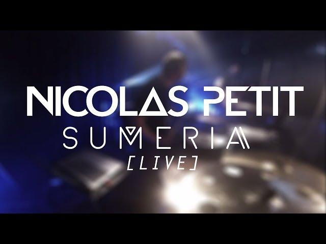 Nicolas PETIT - Suméria (Live)