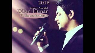 Dilan Hunar La Shaqamy Sar Shaqam