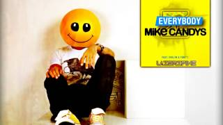 Download Mike Candys Feat. Evelyn and Tony T. - Everybody (LazerzF!ne Tribute To Boosterz Inc. Bootleg Edit) Mp3 and Videos