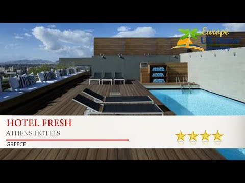 Hotel Fresh - Athens Hotels, Greece