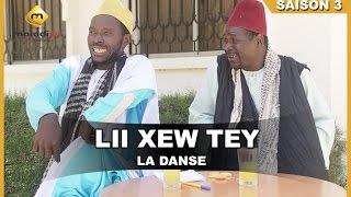 Lii Xew Tey - Saison 3 - La danse