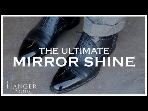 The Ultimate Mirror Shine For Dress Shoes