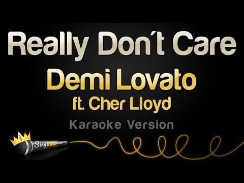 Demi Lovato ft Cher Lloyd - Really Don&39;t Care Karaoke