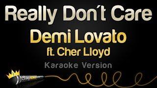 Baixar Demi Lovato ft. Cher Lloyd - Really Don't Care (Karaoke Version)