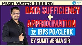 IBPS PO CLERK | Data Sufficiency + Approximation | MATHS | SUMIT SIR | 12 PM thumbnail