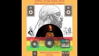 Steppaz, UK Dub, Reggae, Roots Music #3 mixed by DJ Ras Sjamaan