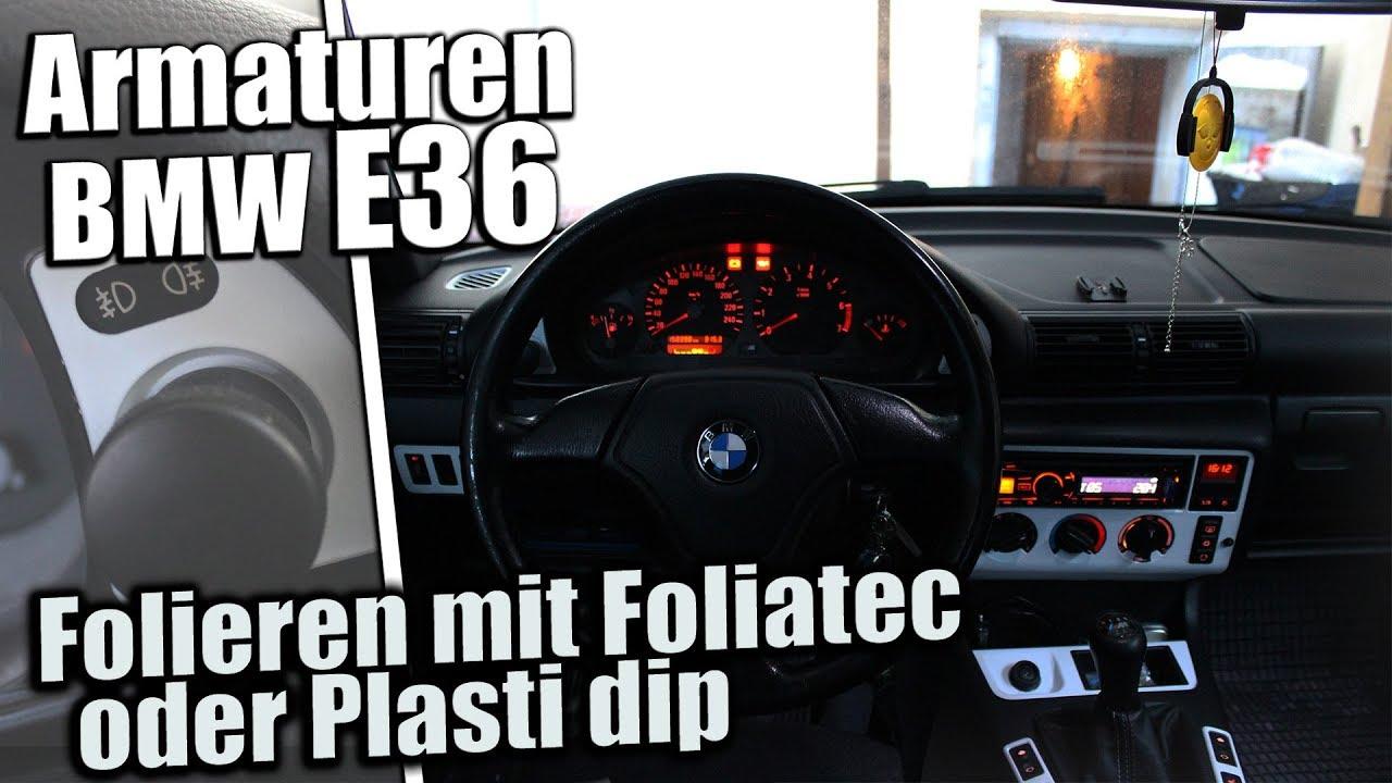 Armaturen im E36 Folieren mit Foliatec oder Plasti dip - YouTube   {Armaturen auto 12}