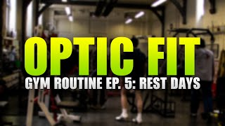 OpTic Fit Gym Routine Ep.5