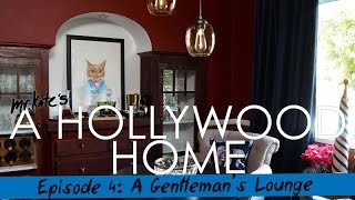 A Hollywood Home: A Gentleman's Lounge!