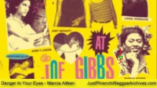 Marcia Aitken - Danger In Your Eyes (The Ladies @ Joe Gibbs)