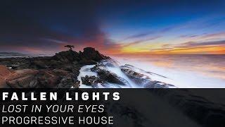 [Progressive House]Fallen Lights - Lost In Your Eyes