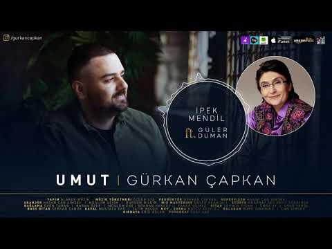 Gürkan Çapkan feat Güler Duman - İpek Mendil [ Umut © 2021 ]