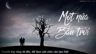 1 Hour Một Nửa Bầu Trời Nguyễn Đình Vũ「Lyrics」