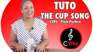 TUTO : THE CUP SONG | CUPS - PITCH PERFECT | AnSo de CVIBZ 🇲🇺