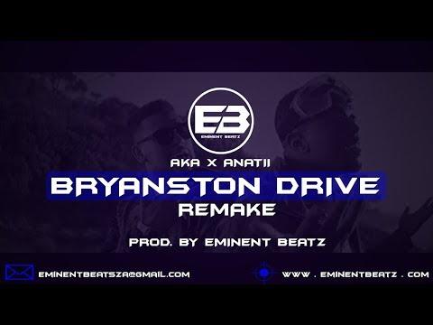 Bryanston Drive [Instrumental Remake] - AKA ft. Anatii (Prod. By Eminent Beatz)