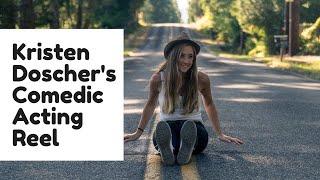 Kristen Doscher Comedic Acting Reel