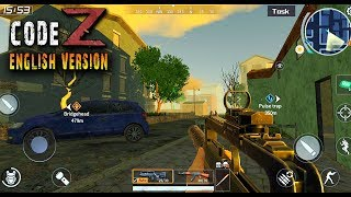 Code: Z - English Version Zombie Survive Gameplay (Android/IOS)