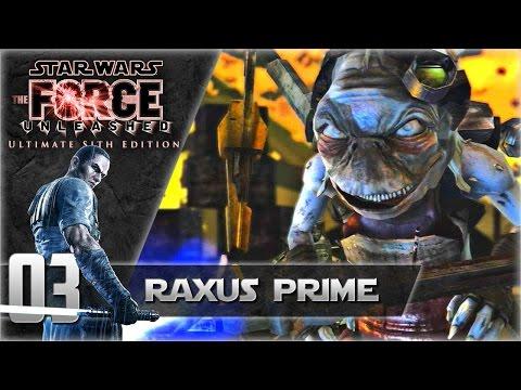 Star Wars The Force Unleashed Walkthrough   Episode 03 - Raxus Prime