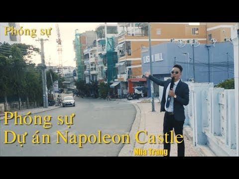 NAPOLEON CASTE 1 - QUAY PHIM CẬN CẢNH DỰ ÁN - Tất tần tật chi tiết nhất - Linkhousenhatrang.vn