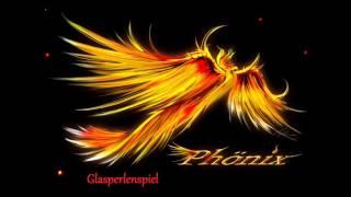 Glasperlenspiel - Phoenix (HQ)
