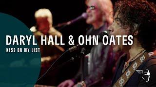 Daryl Hall & John Oates - Kiss On My List (Live In Dublin)