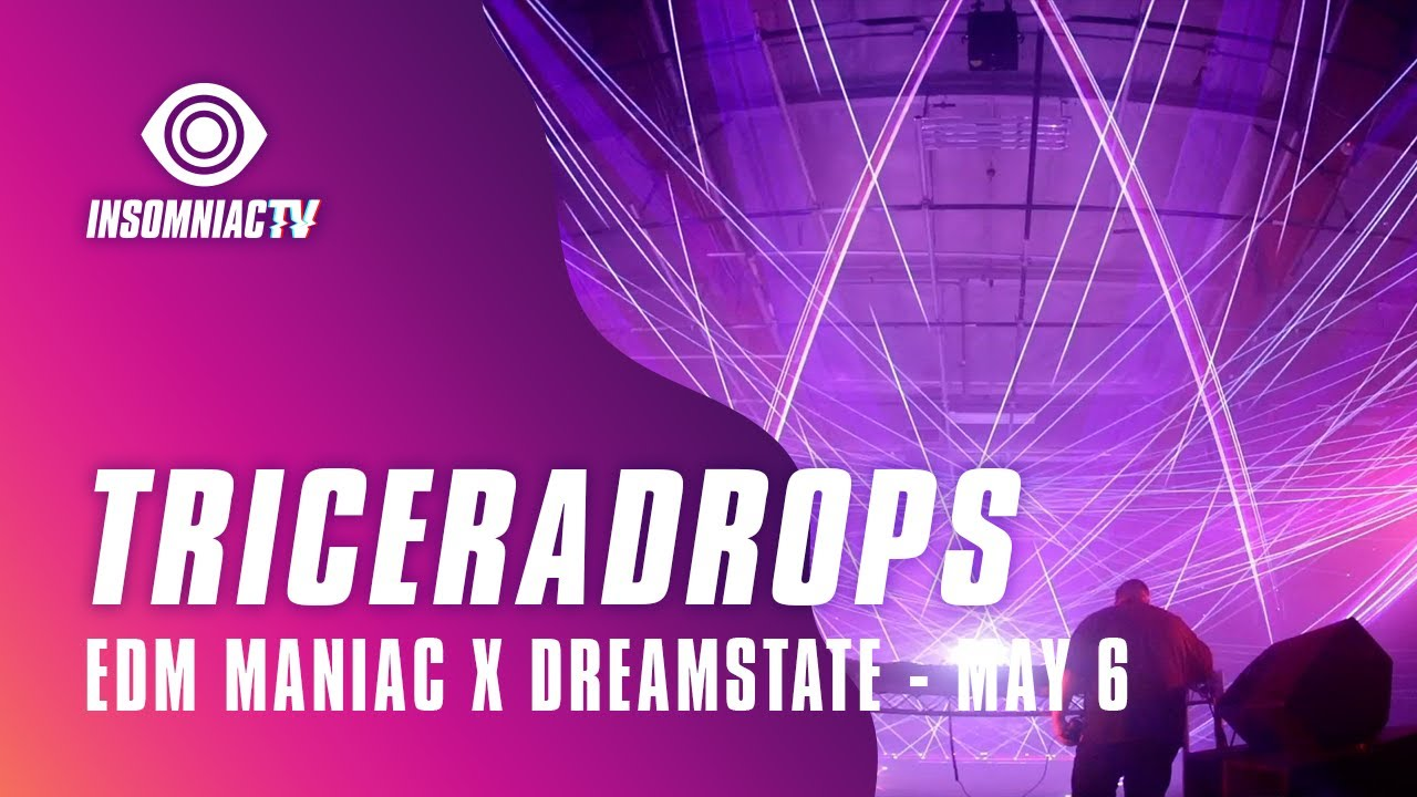 Triceradrops for Dreamstate hosted by EDM Maniac Livestream (May 6, 2021)