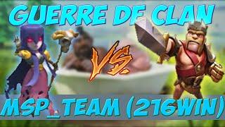 [EXCLU]Guerre contre le 5ème meilleur clan mondial : MSP_team (219win) I Clash Of Clans