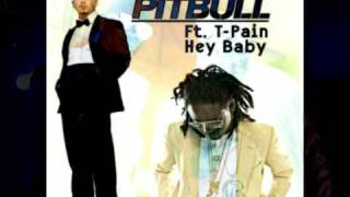 Pitbull feat. T-Pain Hey Baby (Drop It To The Floor)