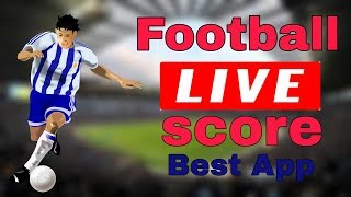 football live streaming score | football live score best apps bangla tutorial