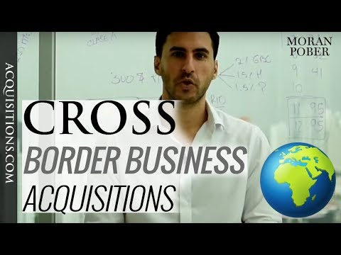 How To Buy International Businesses 🌎 Cross Border Acquisitions