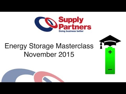Energy Storage Masterclass FULL LENGTH