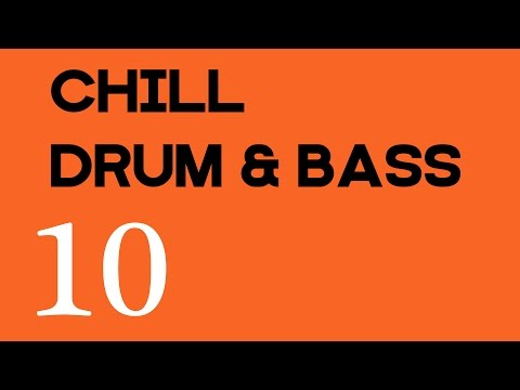 Floating in Space - Chill Drum & Bass Mix Vol. 10