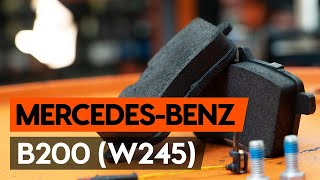 front and rear Disk pads change on MERCEDES-BENZ B-CLASS (W245) - video instructions