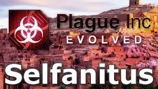 Plague Inc: Custom Scenarios - Selfanitus