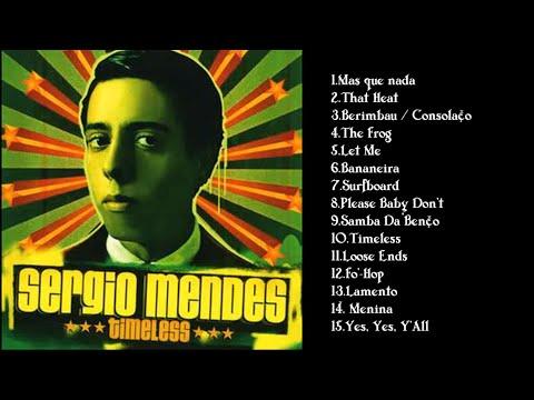 Sérgio Mendes - Timeless || álbum completo