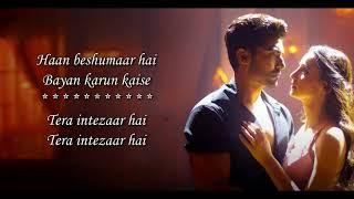 Intezaar Song Lyrics – Arijit Singh, Asees Kaur   Mithoon