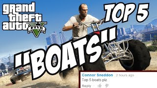 GTA 5 - Top 5 Boats!! (GTA V Boats!!)