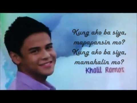 kung ako ba siya lyrics by khalil ramos