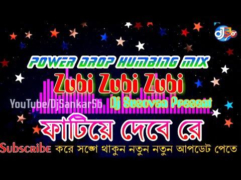zubi-zubi-zubi-(power-drop-humbing-mix-2019)---dj-susovan-present-||-djsankarsb