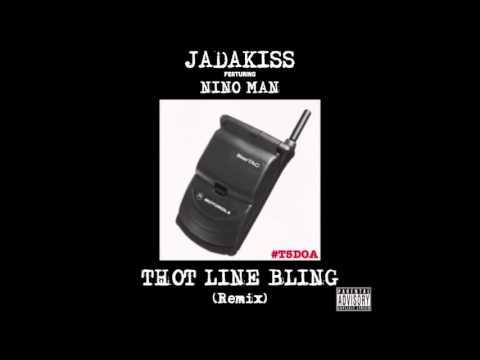 Jadakiss ft Nino Man - Thot Line Bling (REMIX) DIRTY