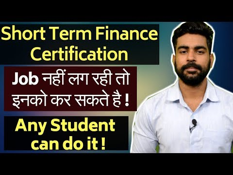 Best 4 Short Term Financial Certification | Job Oriented Certificate | After Graduation | After 12th