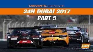 Hankook 24H DUBAI 2017 Race, part 5
