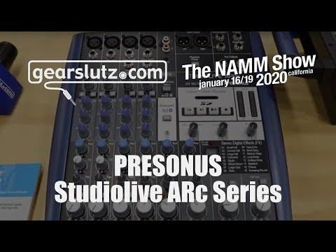 PreSonus Studiolive ARc Series Mixers - Gearslutz @ NAMM 2020